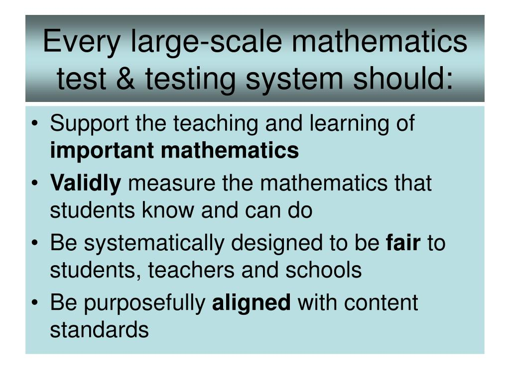 Every large-scale mathematics test & testing system should: