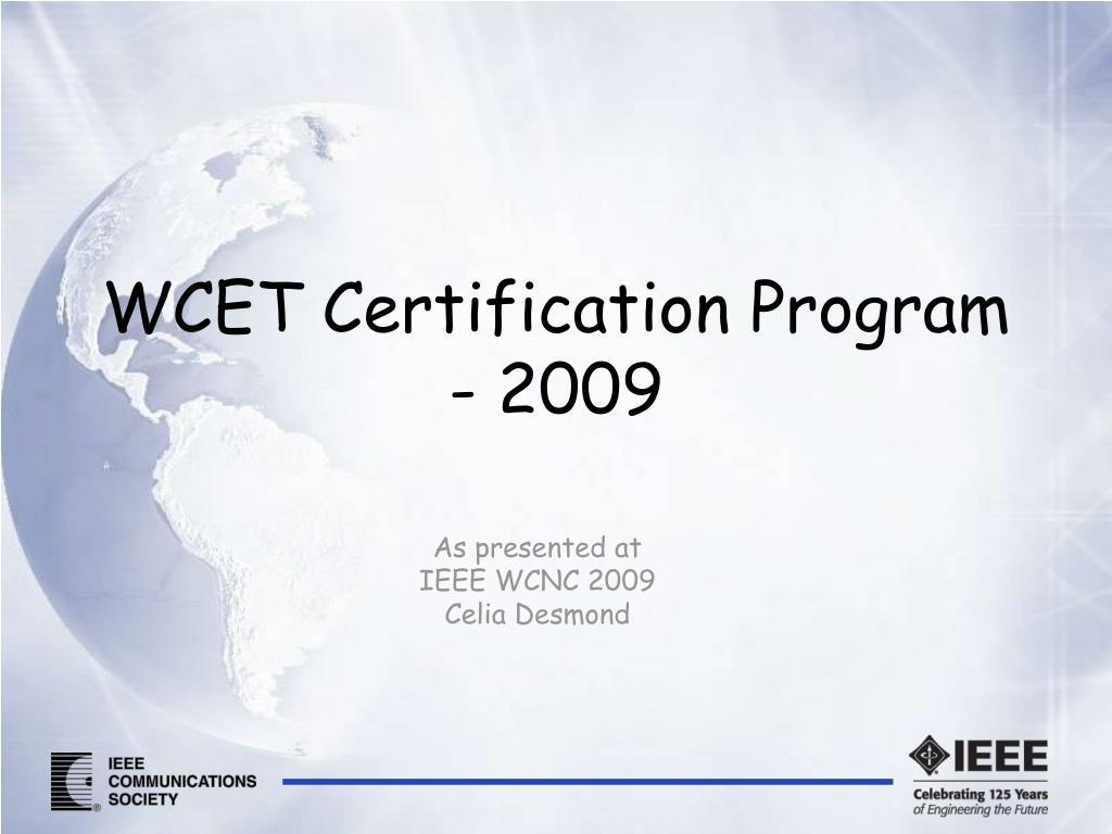 WCET Certification Program - 2009