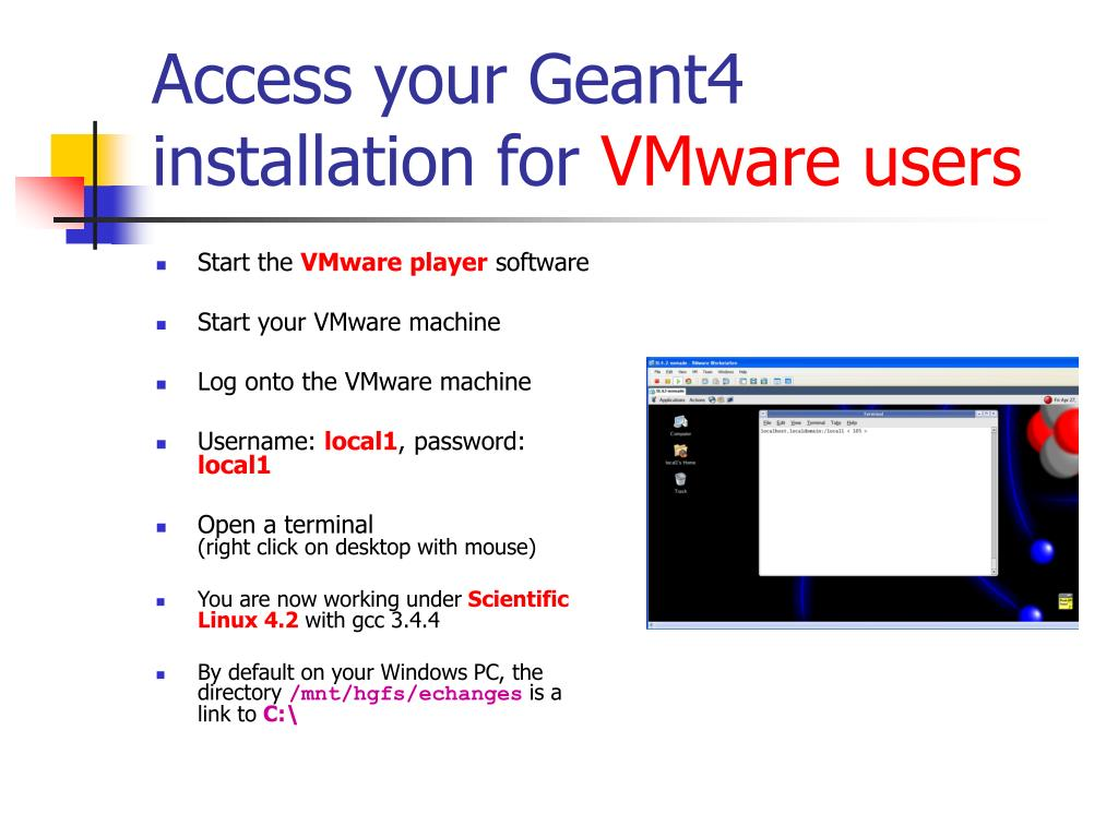 Access your Geant4 installation for