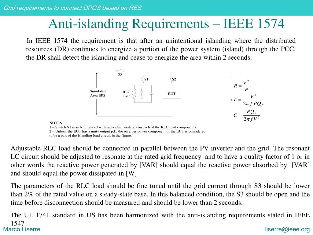 In IEEE 1574 the requirement is that after an unintentional islanding where the distributed resources (DR) continues to energize a portion of the power system (island) through the PCC, the DR shall detect the islanding and cease to energize the area within 2 seconds.