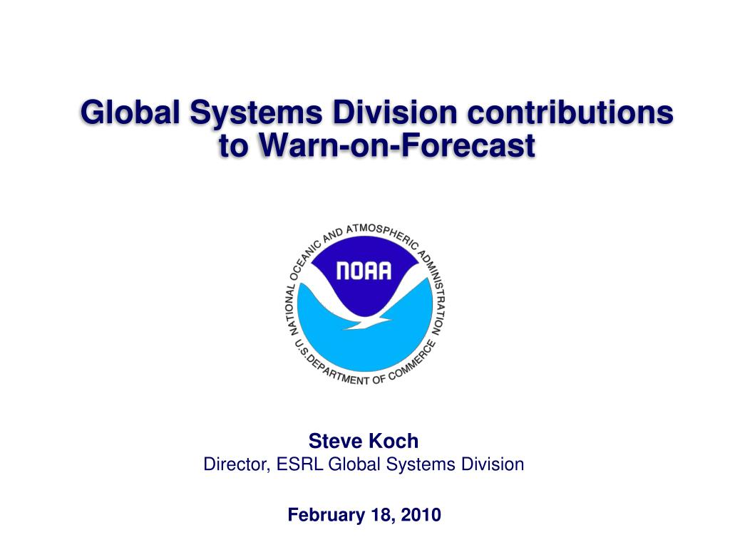 Global Systems Division contributions to Warn-on-Forecast
