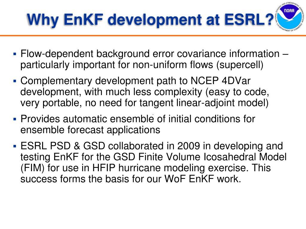 Why EnKF development at ESRL?