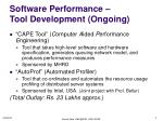 software performance tool development ongoing