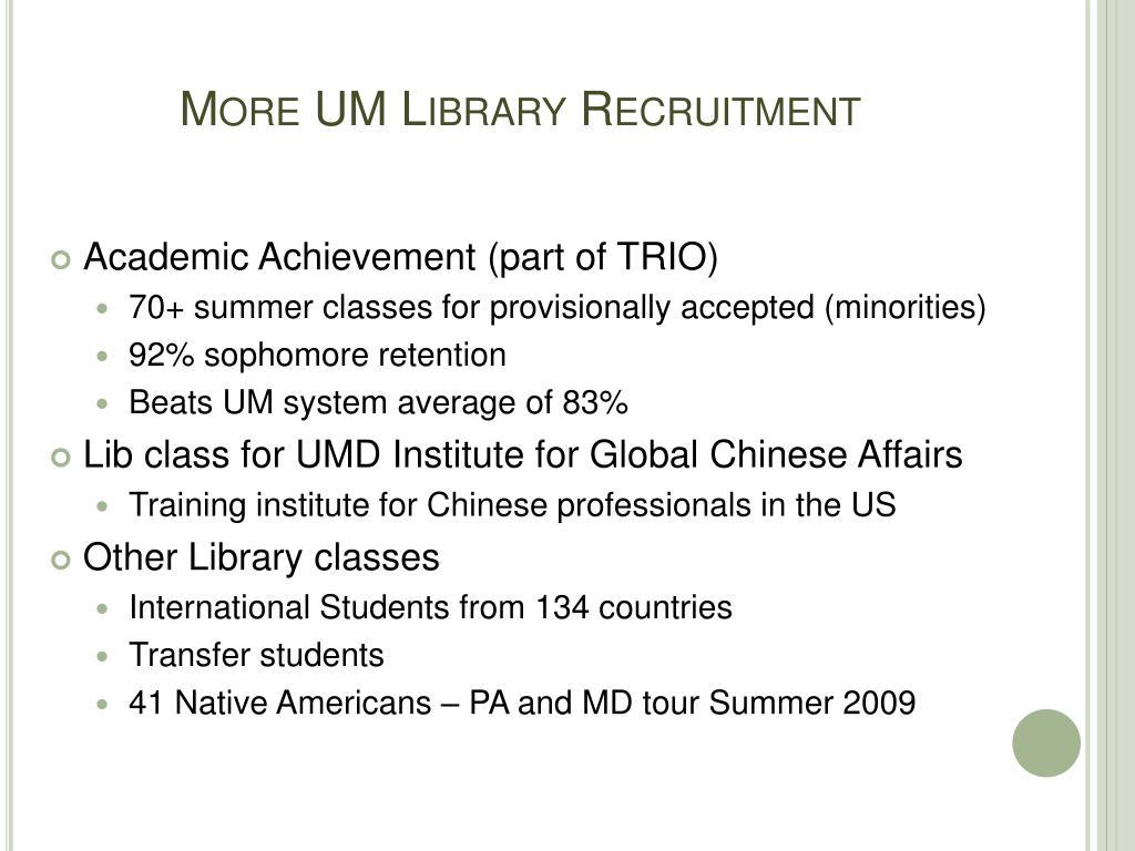 More UM Library Recruitment