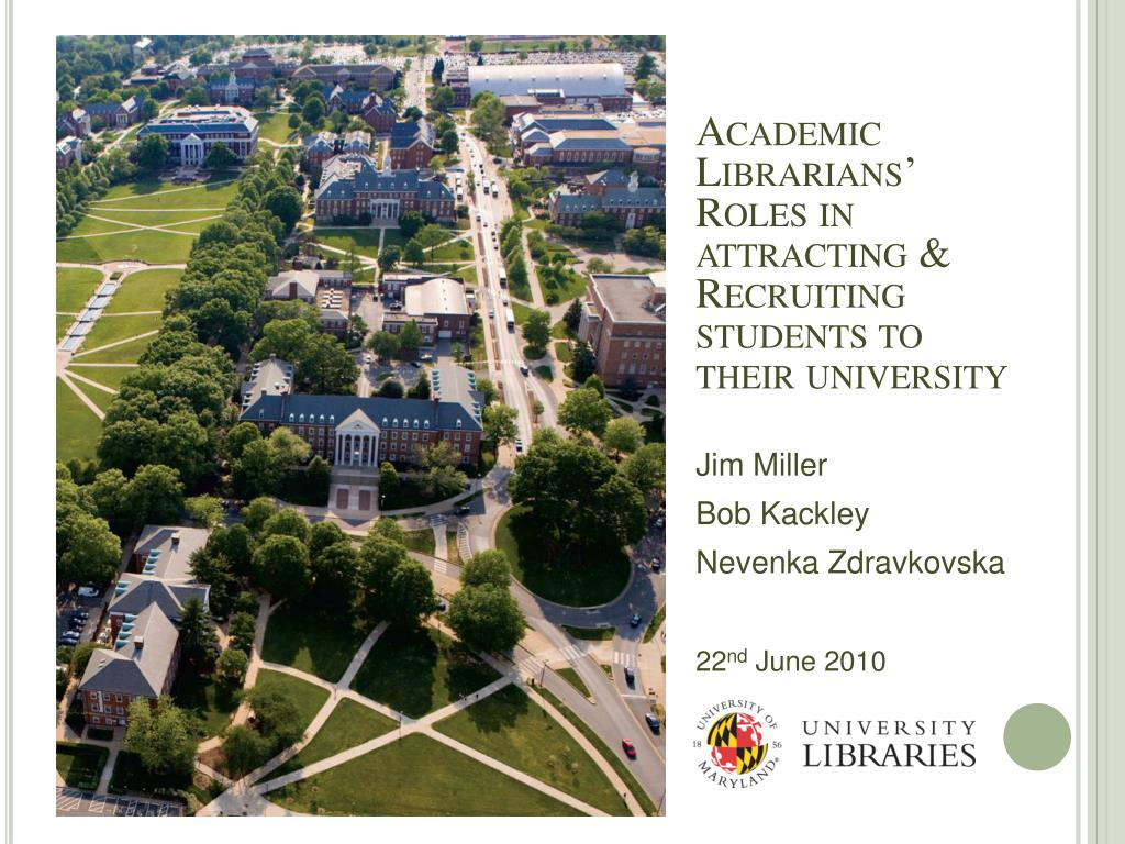 Academic Librarians' Roles in attracting & Recruiting