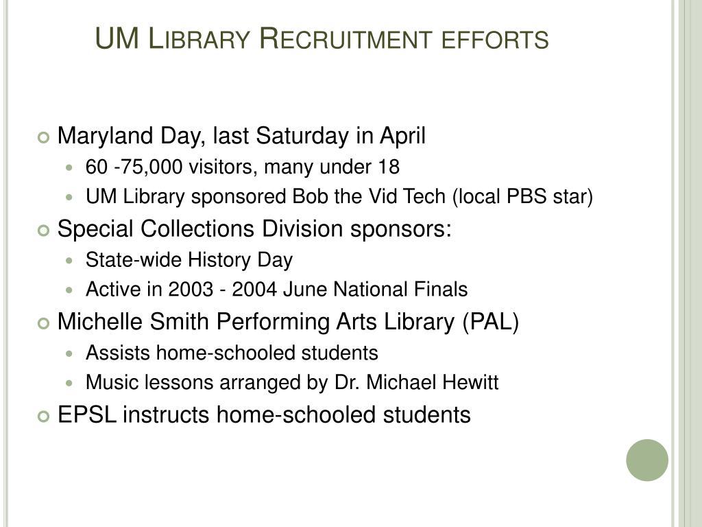 UM Library Recruitment efforts