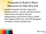 proposals to build in more measures to help very sick