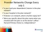 provider networks change every july 1
