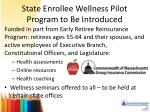 state enrollee wellness pilot program to be introduced