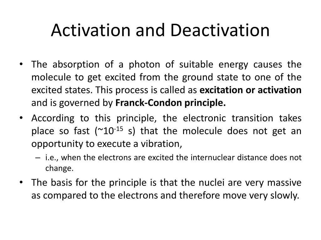Activation and Deactivation