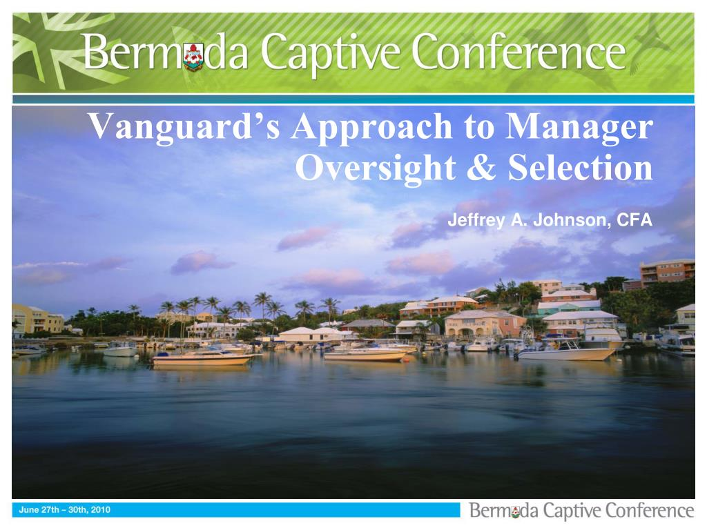 Vanguard's Approach to Manager Oversight & Selection