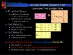 linear matrix equation of perspective projection