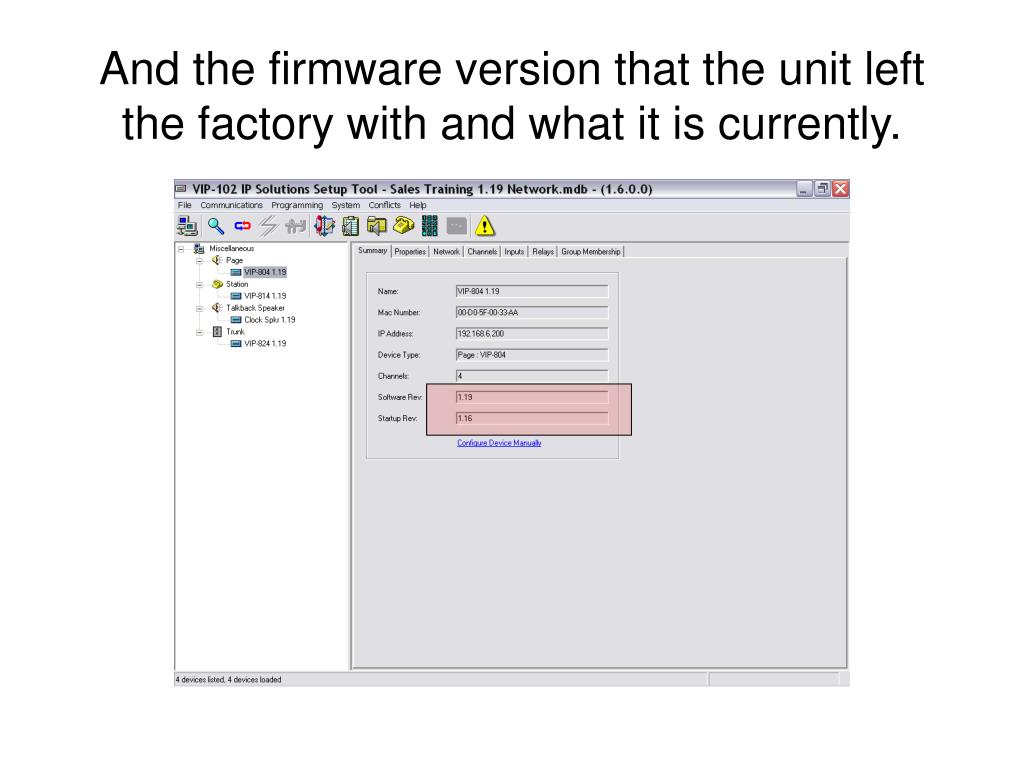 And the firmware version that the unit left the factory with and what it is currently.