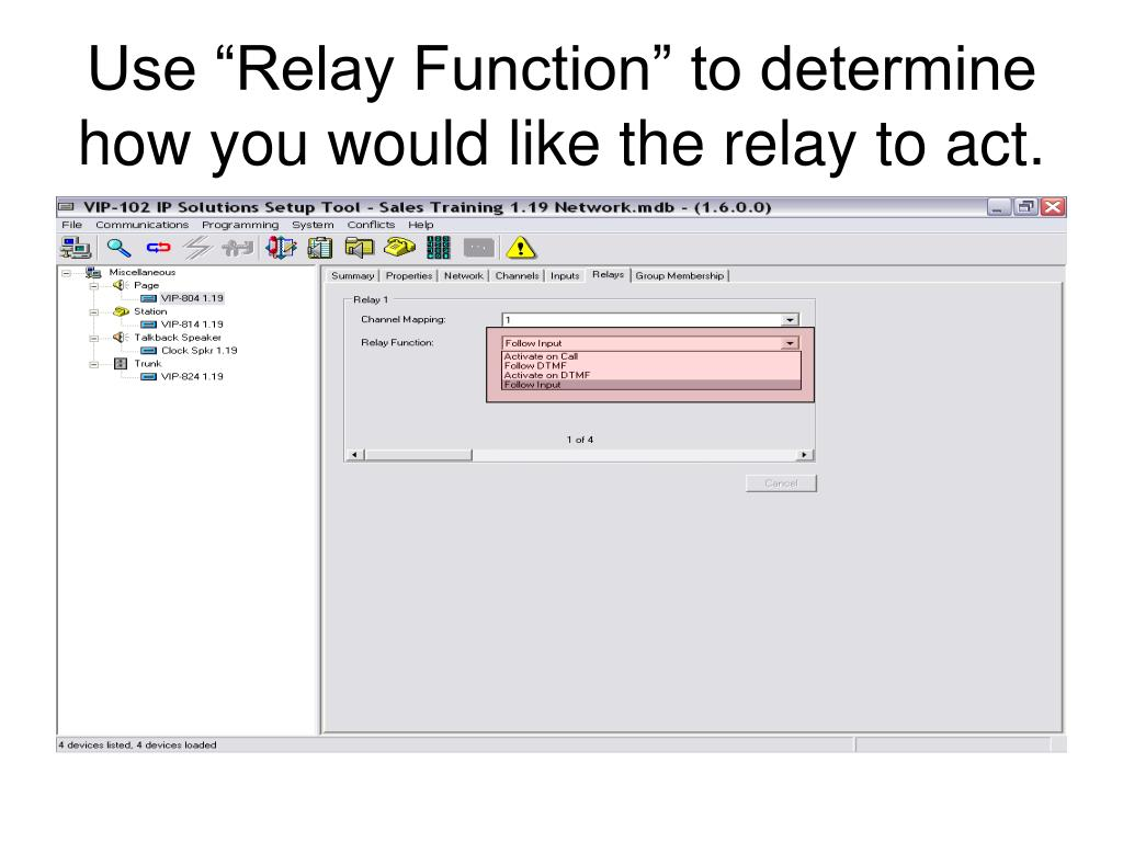 "Use ""Relay Function"" to determine how you would like the relay to act."