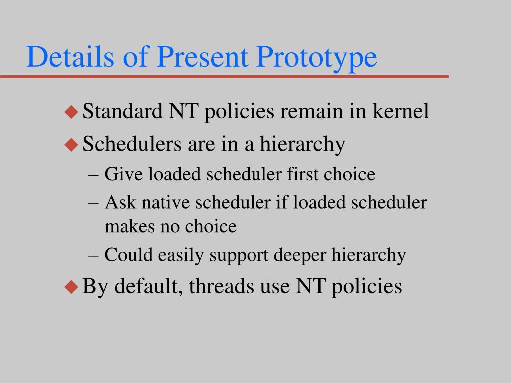 Details of Present Prototype