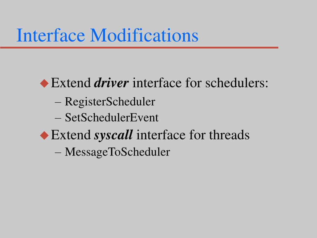 Interface Modifications