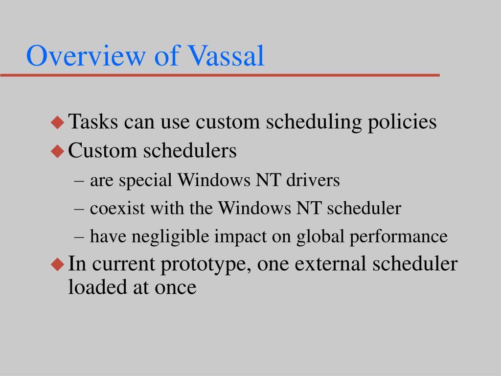 Overview of Vassal