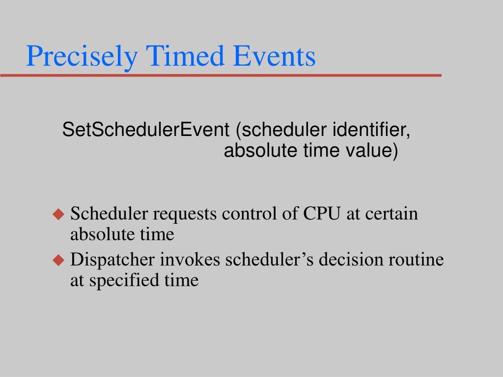 Precisely Timed Events