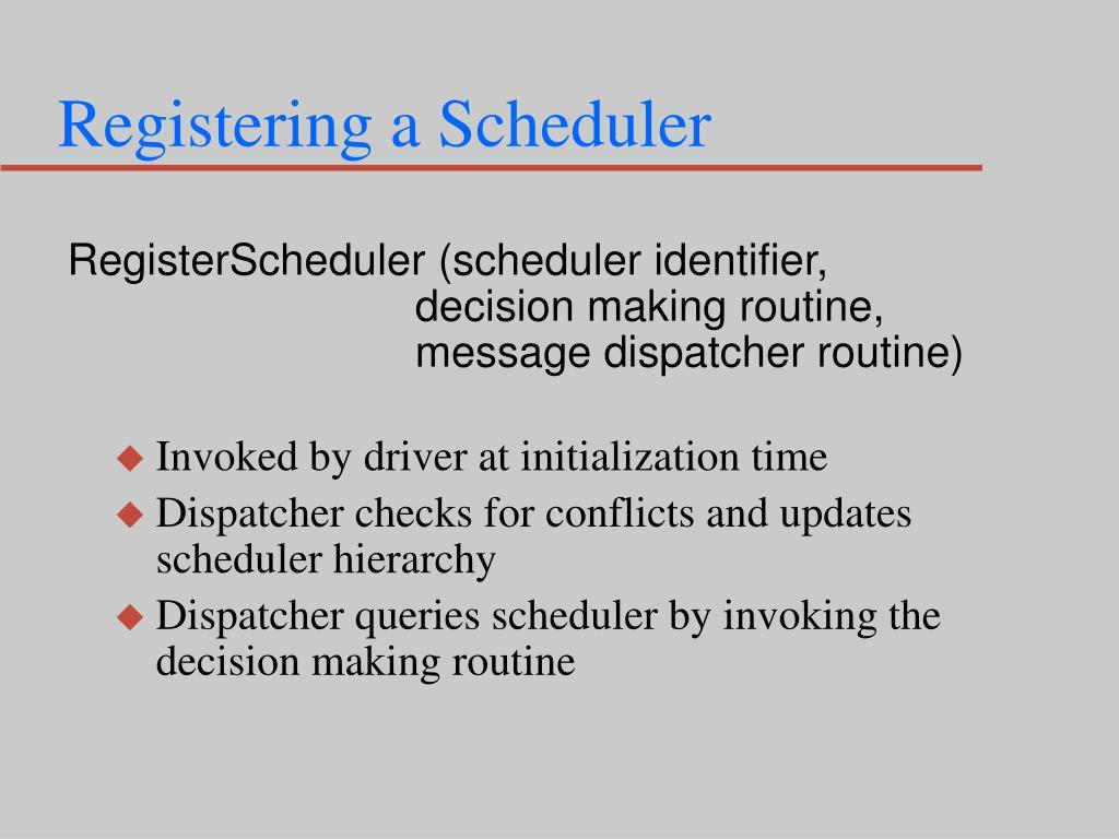 Registering a Scheduler