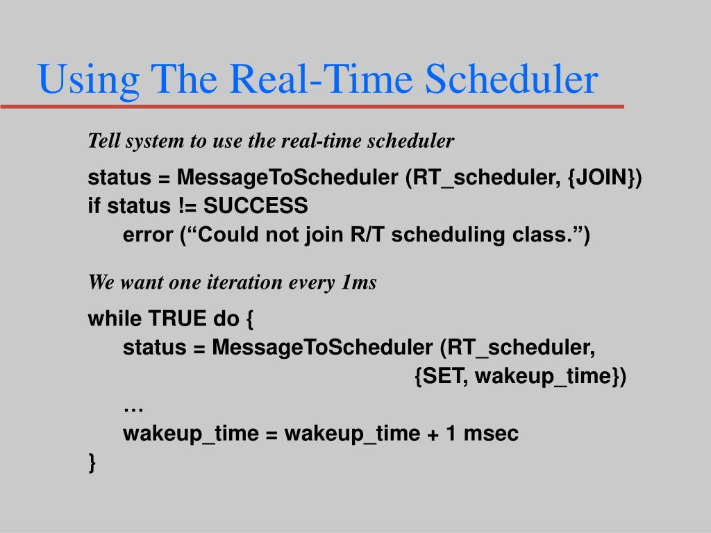 Using The Real-Time Scheduler