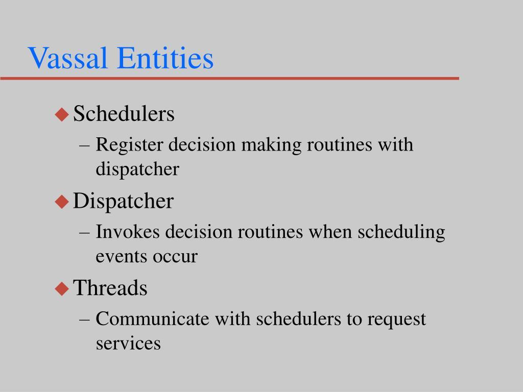 Vassal Entities