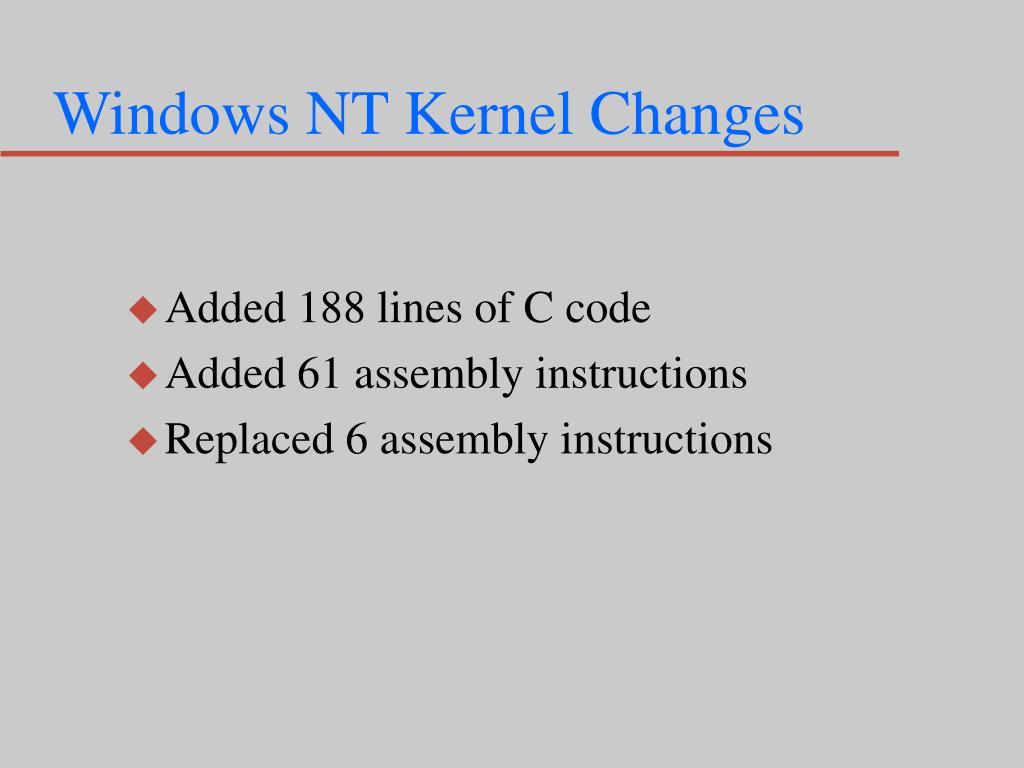 Windows NT Kernel Changes