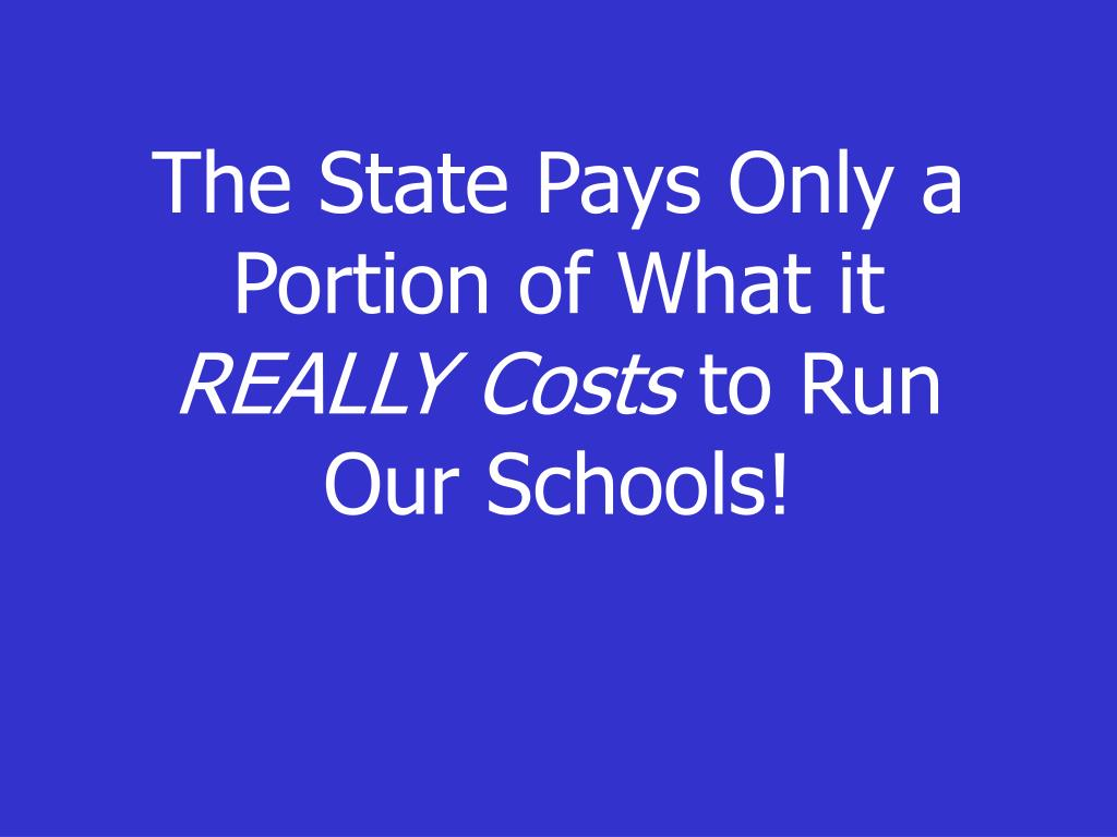 The State Pays Only a Portion of What it