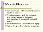 ftc s ehealth mission