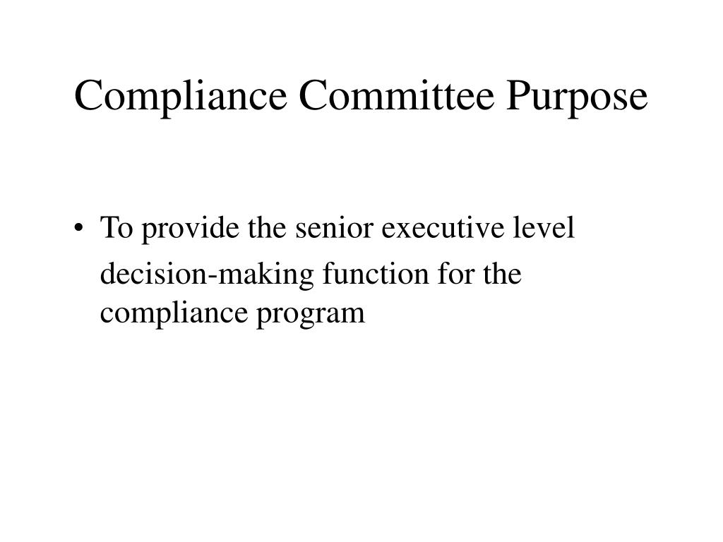Compliance Committee Purpose