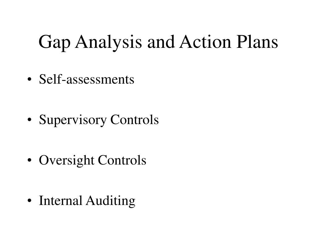 Gap Analysis and Action Plans