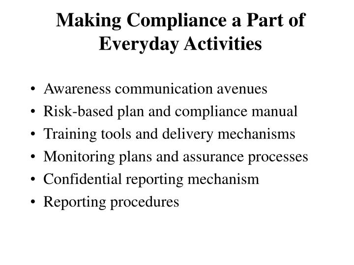 Making compliance a part of everyday activities