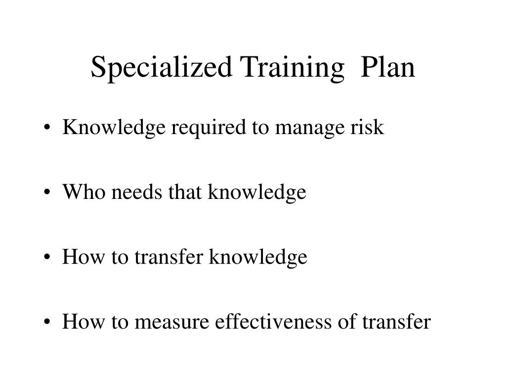 Specialized Training  Plan