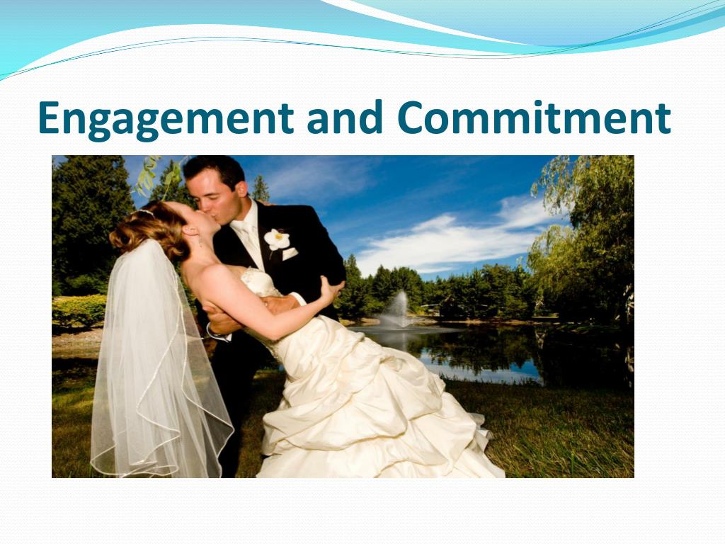 Engagement and Commitment
