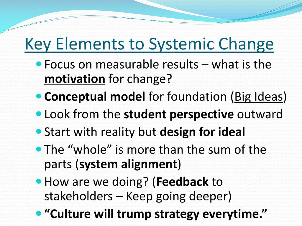 Key Elements to Systemic Change