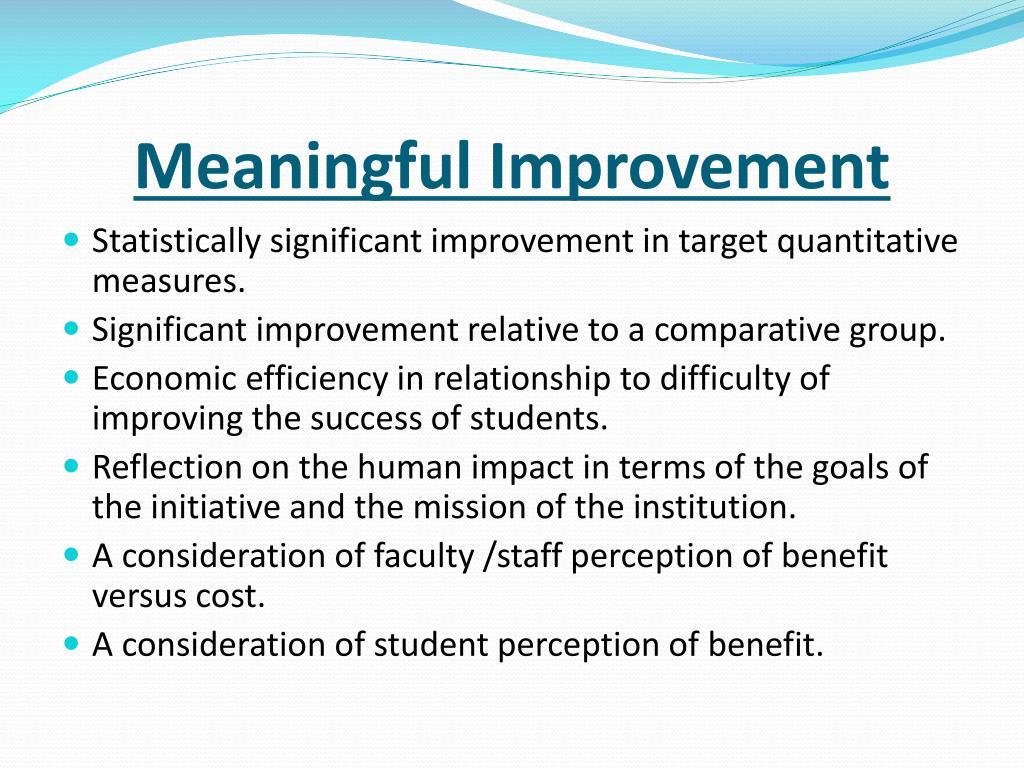Meaningful Improvement