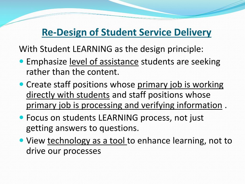 Re-Design of Student Service Delivery