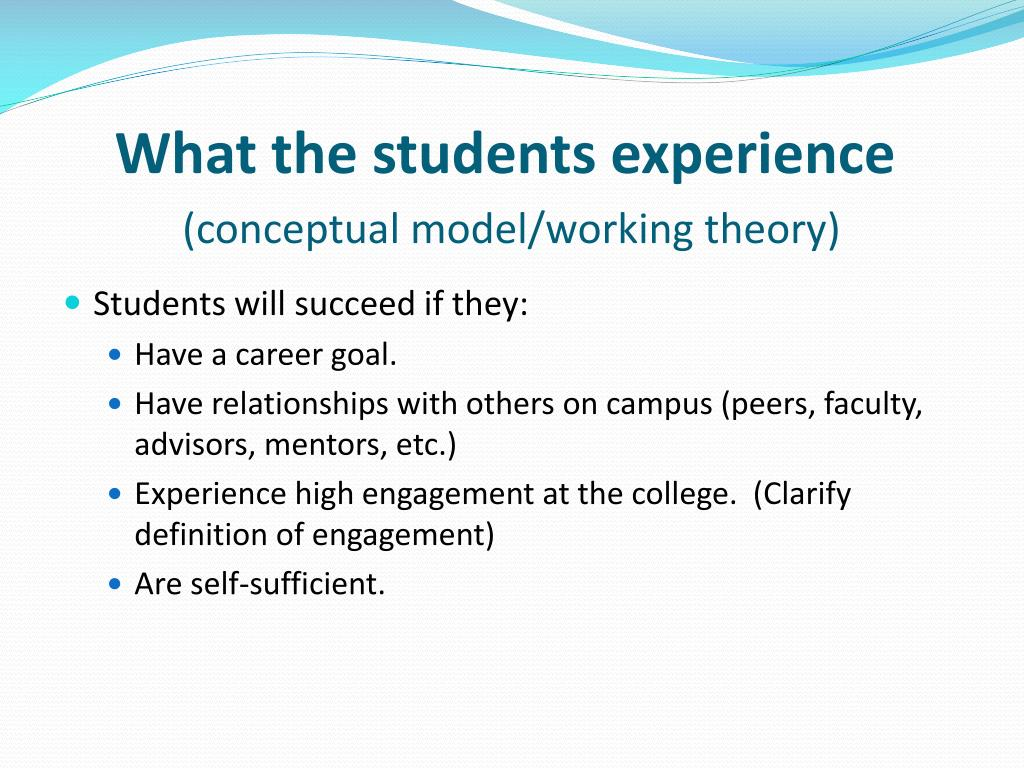 What the students experience