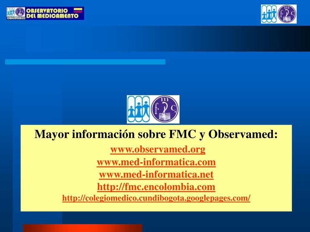 Mayor información sobre FMC y Observamed: