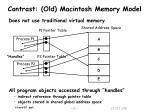 contrast old macintosh memory model