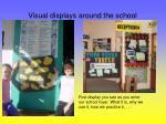 visual displays around the school