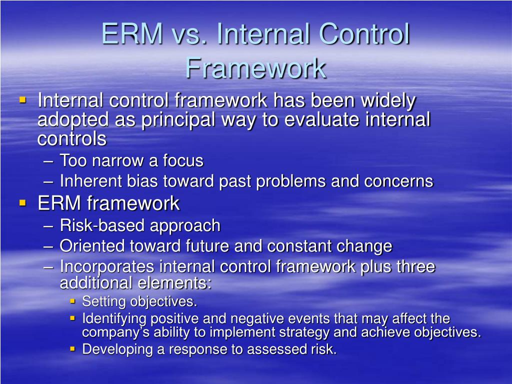 ERM vs. Internal Control  Framework