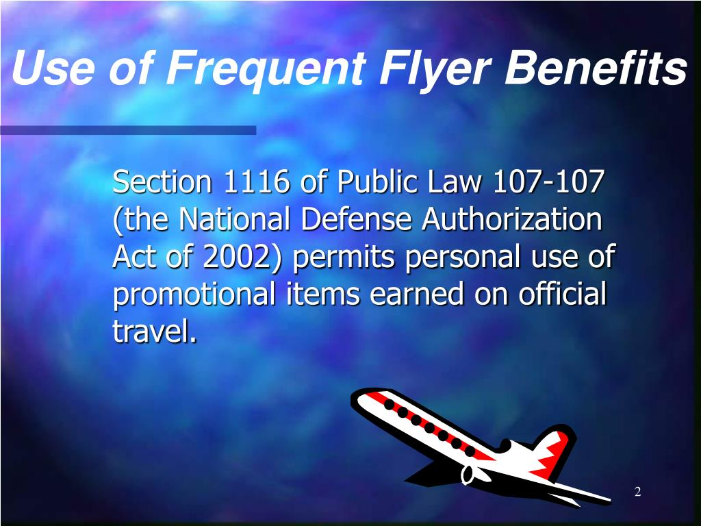 Use of Frequent Flyer Benefits