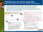 registering in the vendor application step 1 enter duns vipr checks duns against vipr database