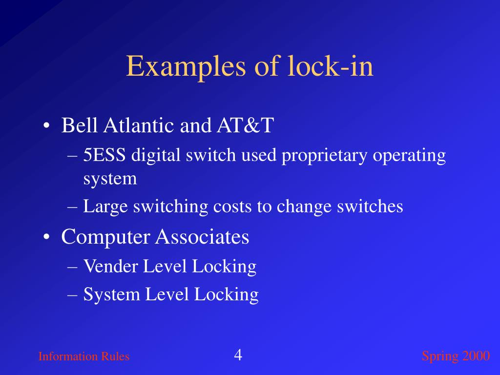 Examples of lock-in