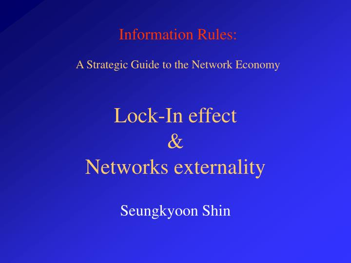 Lock in effect networks externality