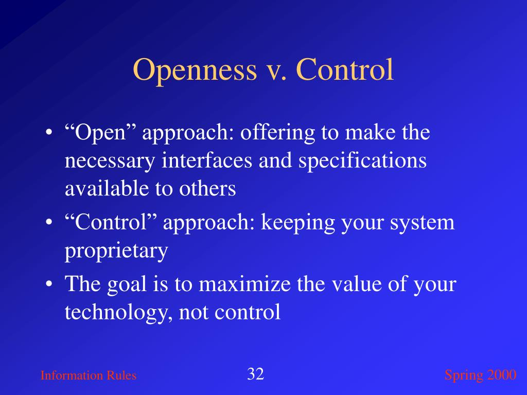 Openness v. Control