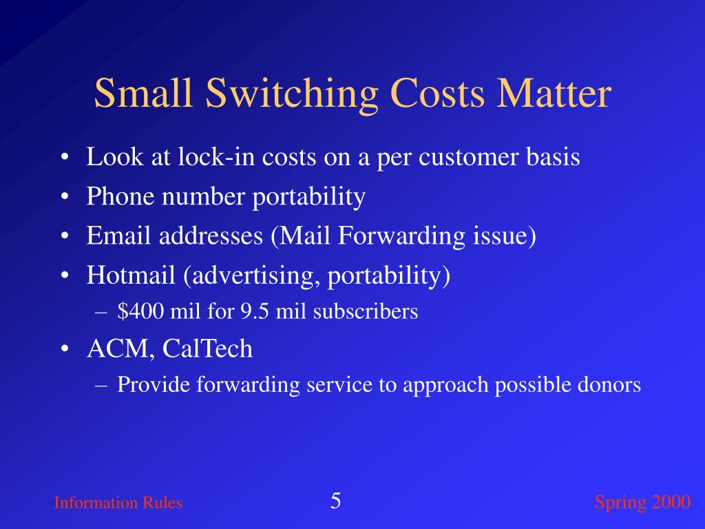 Small Switching Costs Matter