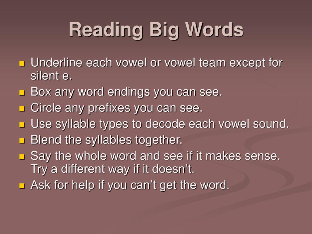 Reading Big Words