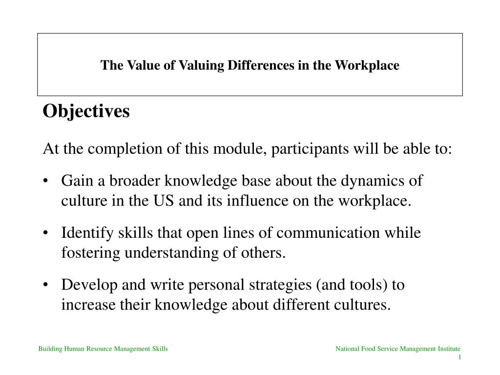 the value of valuing differences in the workplace l.