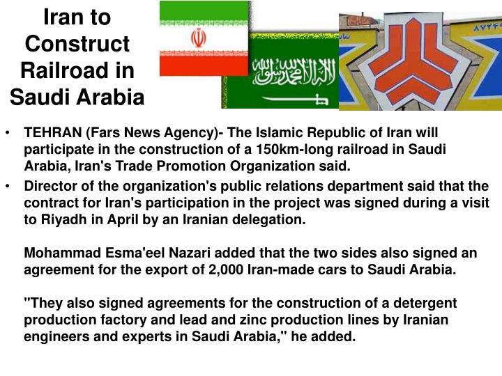 Iran to Construct Railroad in Saudi Arabia